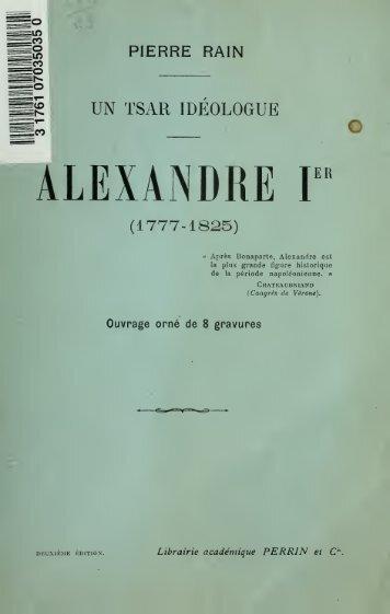 Un tsar idéologuge, Alexandre Ier (1777-1825) - University of ...