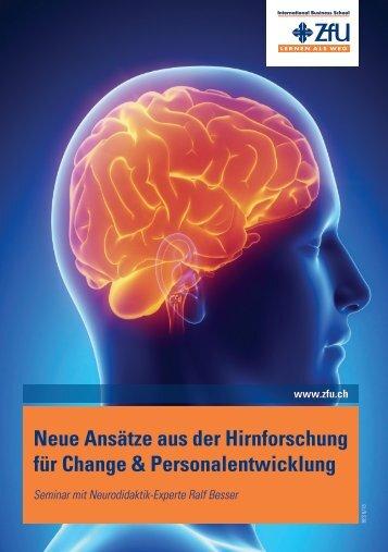 Neue Ansätze aus der Hirnforschung für Change ...