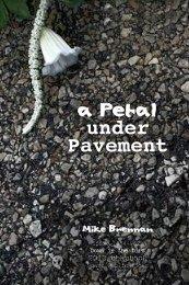 a Petal Under Pavement.qxd - Scars Publications