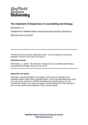 The treatment of forgiveness in counselling and therapy. - Sheffield ...