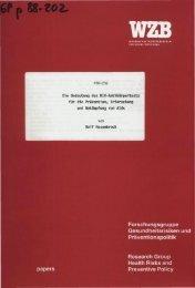 Forschungsgruppe Gesundheitsrisiken und Präventionspolitik ... - WZB