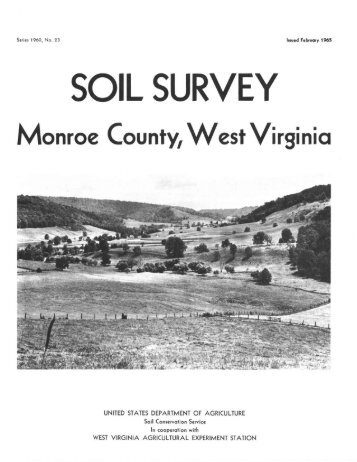 Soil Survey of Monroe County, West Virginia - Soil Data Mart