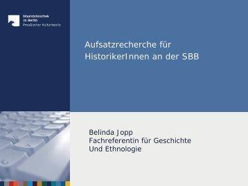Aufsatzrecherche Geschichte - Staatsbibliothek zu Berlin
