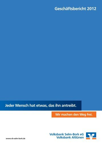 Geschäftsbericht 2012 - Volksbank Selm-Bork eG