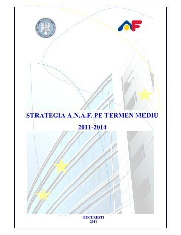 STRATEGIA A.N.A.F. PE TERMEN MEDIU 2011-2014