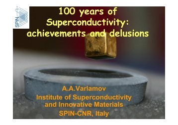 100 years of Superconductivity: achievements and delusions