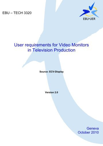 User requirements for Video Monitors in Television ... - EBU Technical
