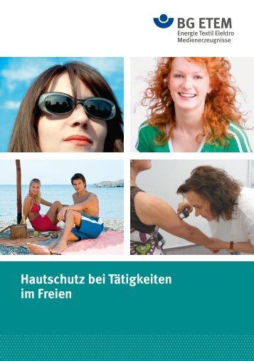 Hautschutz bei Tätigkeiten im Freien - Die BG ETEM