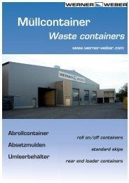 Müllcontainer - Werner & Weber