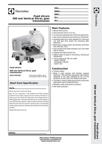 Food slicers 300 mm Vertical Slicer, gear transmission ... - Electrolux