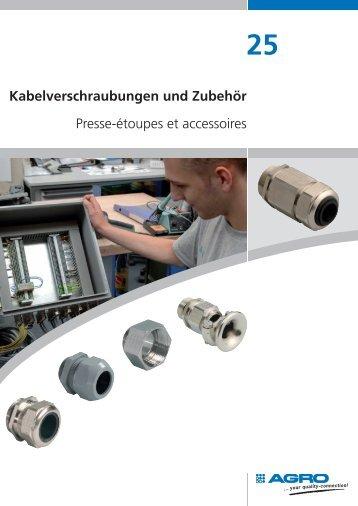 Kabelverschraubungen und Zubehör Presse-étoupes et ... - Agro AG