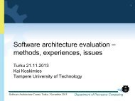 Software architecture evaluation – methods, experiences, issues