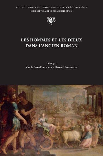LES HOMMES ET LES DIEUX DANS L'ANCIEN ROMAN