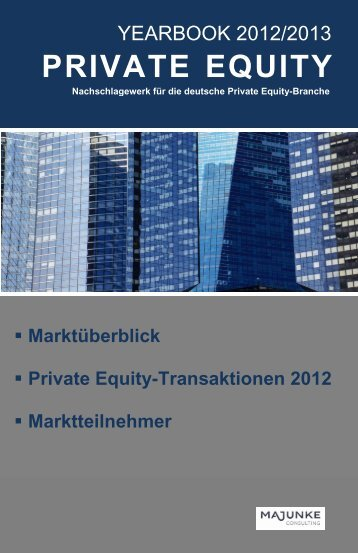 Private Equity-Yearbook 2012/2013 2 - MAJUNKE Consulting ...
