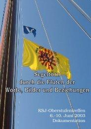 2003: Segeltörn: Durch die Fluten der Worte, Bilder ... - Erzbistum Köln