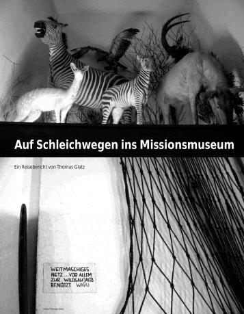 Auf Schleichwegen ins Missionsmuseum - Hinterland Magazin