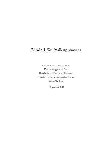 Modell för fysikuppsatser - Åbo Akademi