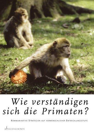 Wie verständigen sich die Primaten? - Freie Universität Berlin
