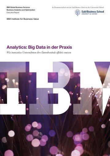 """Studie """"Analytics: Big Data in der Praxis"""" - IBM"""