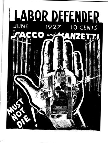 Labor Defender June 1927 Volume 2, No. 6 - Marxists Internet Archive