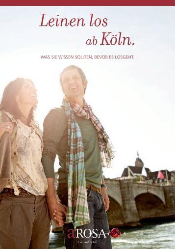 Leinen los ab Köln. - A-Rosa