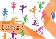 Ferienprogramm für Aalen 2013 - Stadt Aalen
