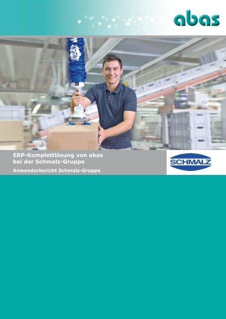 Schmalz-Gruppe - ABAS Software AG