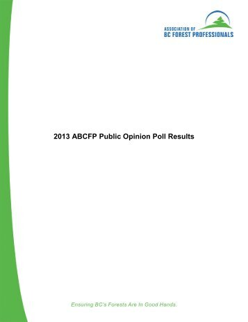 2013 Public Opinion Poll - Association of BC Forest Professionals