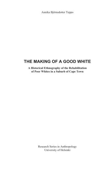 The Making of a Good White - E-thesis - Helsinki.fi