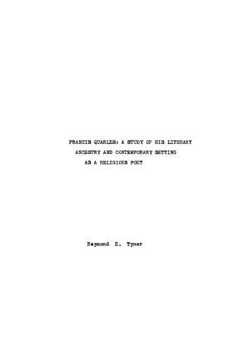 FRANC I S Q.UAR LES: A STUDY OF HI S LITERAR T ANCESTRY ...