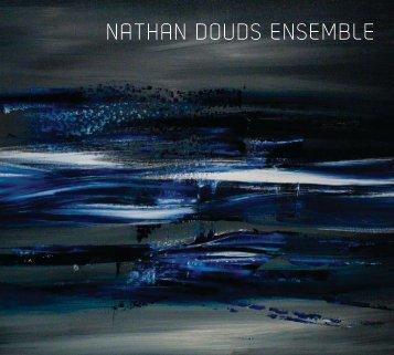 NATHAN DOUDS ENSEMBLE - DRAM