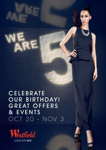 CELEBRATE OUR BIRTHDAY! GREAT OFFERS ... - Westfield
