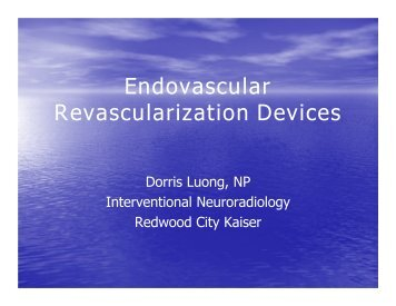 """Endovascular Revascularization Devices"", Dorris Luong, NP"