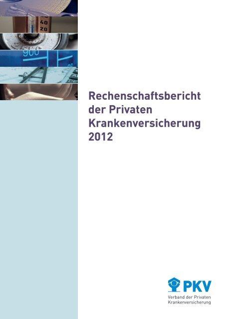 Rechenschaftsbericht der Privaten Krankenversicherung 2012