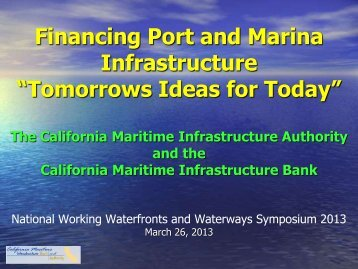 "Financing Port and Marina Infrastructure ""Tomorrows Ideas for Today"""