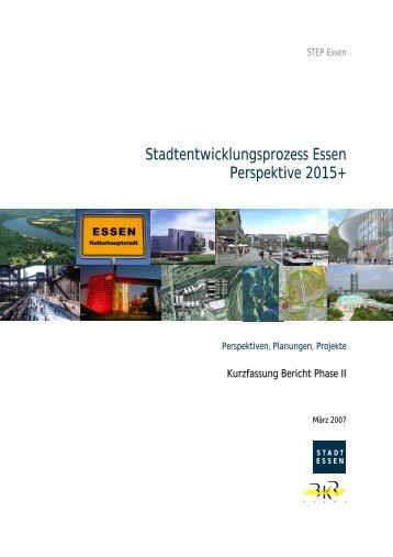 Stadtentwicklungsprozess Essen Perspektive 2015+ - BKR Essen