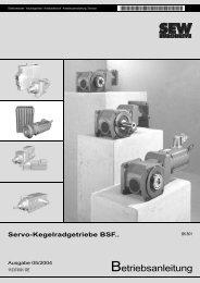 Betriebsanleitung Servo-Kegelradgetriebe BSF.. - SEW Eurodrive