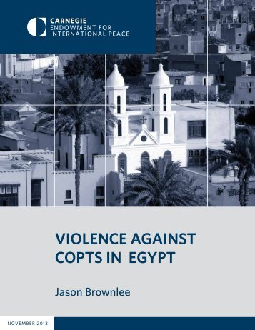 VIOLENCE AGAINST COPTS IN EGYPT - Carnegie Endowment for ...
