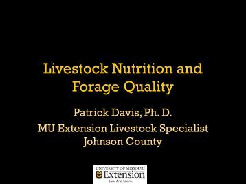 Livestock Nutrition and Forage Quality (PDF) - University of Missouri ...