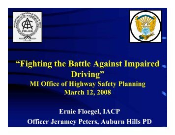"""""""Fighting the Battle Against Impaired Driving"""" - State of Michigan"""