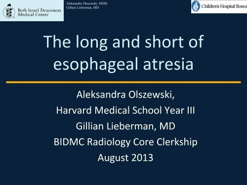 The Long and Short of Esophageal Atresia - Lieberman's ...