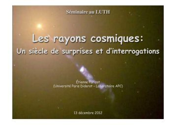Les rayons cosmiques: - LUTh