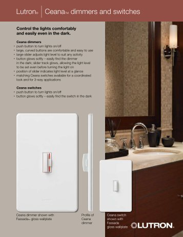 Lutron® |CeanaTM dimmers and switches