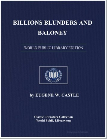 BILLIONS BLUNDERS AND BALONEY - World eBook Library