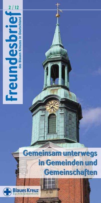 Freundesbrief-2-2012.pdf herunterladen - Blaues Kreuz Deutschland