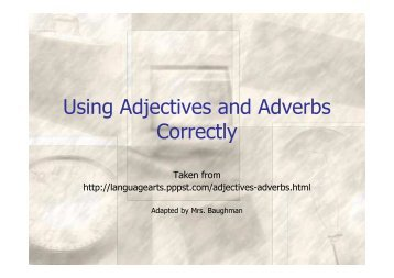 Using Adjectives and Adverbs Correctly