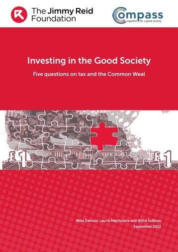 Investing in the Good Society - The Reid Foundation