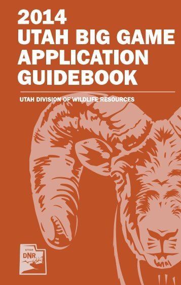 2013 Utah Big Game Application Guidebook - Utah Division of ...