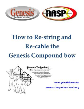 How-to Restring and Recable Genesis Bows