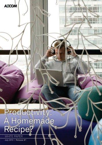 Productivity: A Homemade Recipe? - Aecom